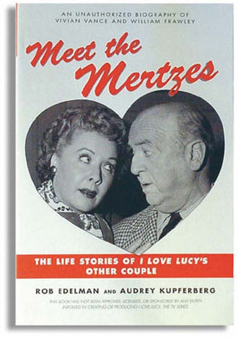 I Love Lucy Meet The Mertzes