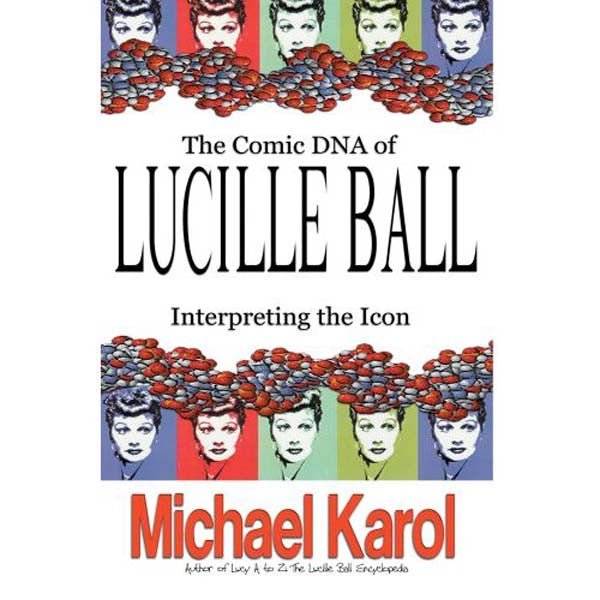 Comic DNA of Lucille Ball