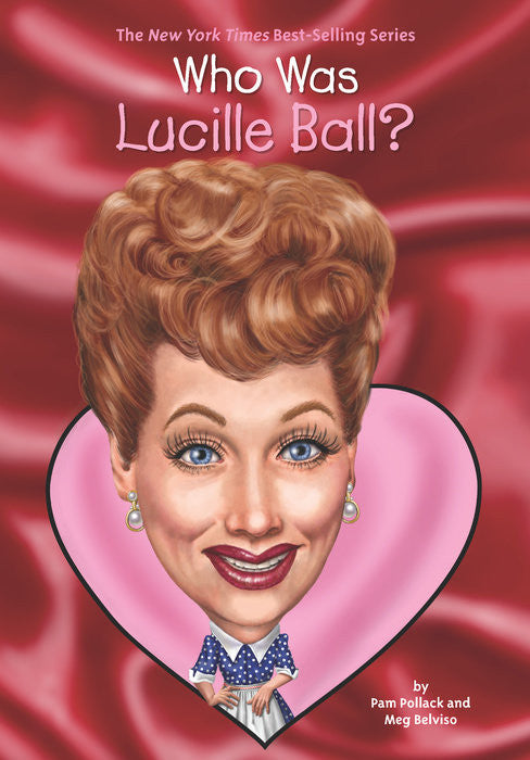 Who Was Lucille Ball? Book