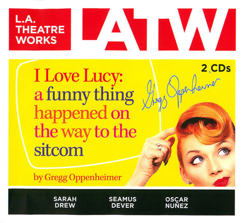 I Love Lucy: A Funny Thing Happened on the Way to the Sitcom CD - Signed Copy!