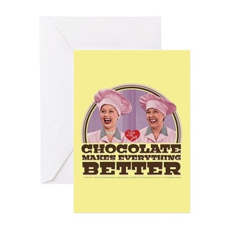 I Love Lucy Choc. Everything Better Greeting Card