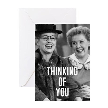 I Love Lucy: Thinking of You Friends Greeting Card