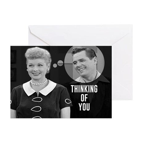 I Love Lucy: Ricky-Thinking of You Greeting Card