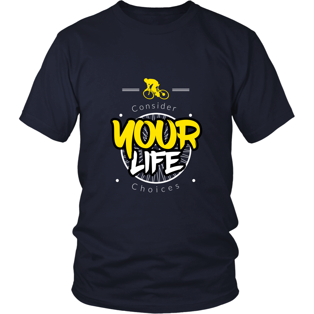 Consider Your Life Choices Tee - Cycling T-Shirt T-shirt - T-Shirt Hoodie Clothes Mugs Cyclist Fashion ShirtCycling Ink - Cycling Ink