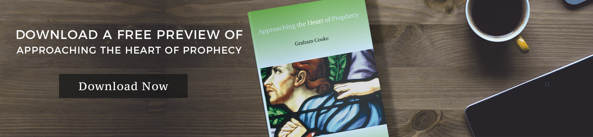 Approaching the Heart of Prophecy FREE preview