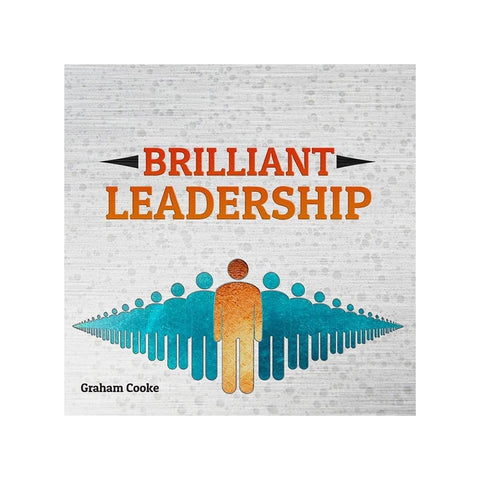 Brilliant Leadership audio teaching by Graham Cooke