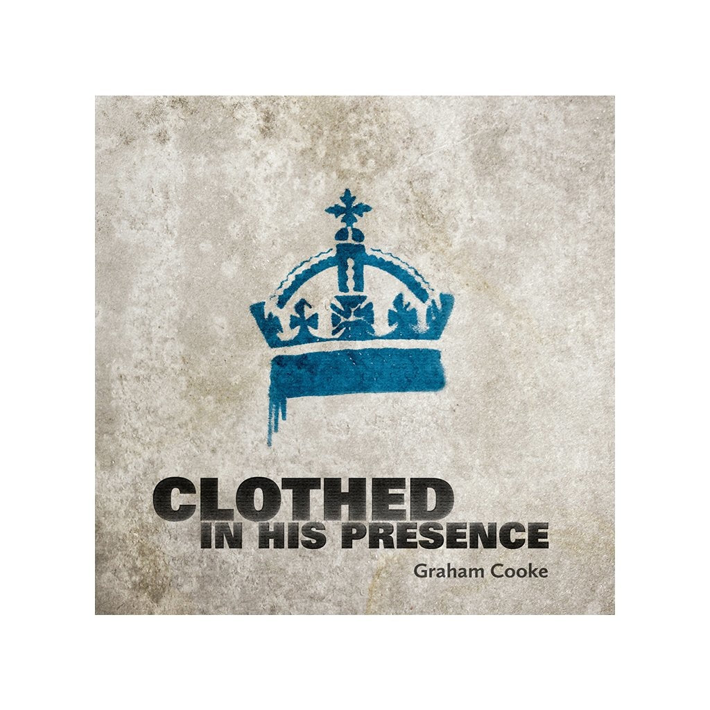 Clothed in His Presence