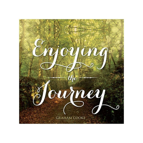 Enjoying the Journey audio teaching by Graham Cooke