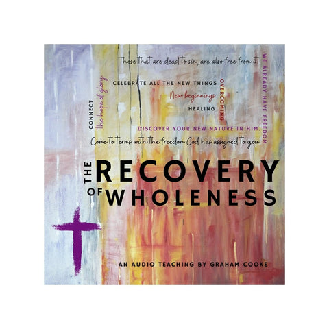 The Recovery of Wholeness