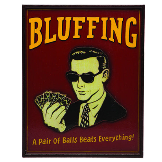 BLUFFING - Man Cave Boutique