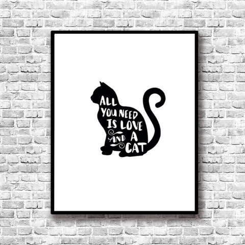 All You Need Is Cat Quotes Wall Pictures - No Frame