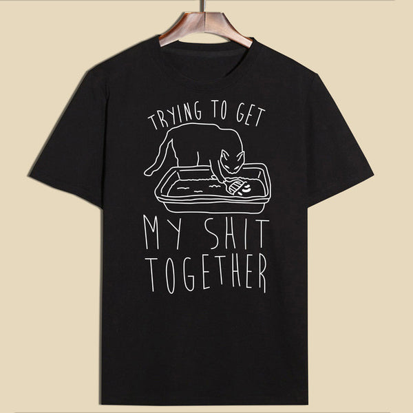 Special: Trying To Get My Shit Together T-Shirt