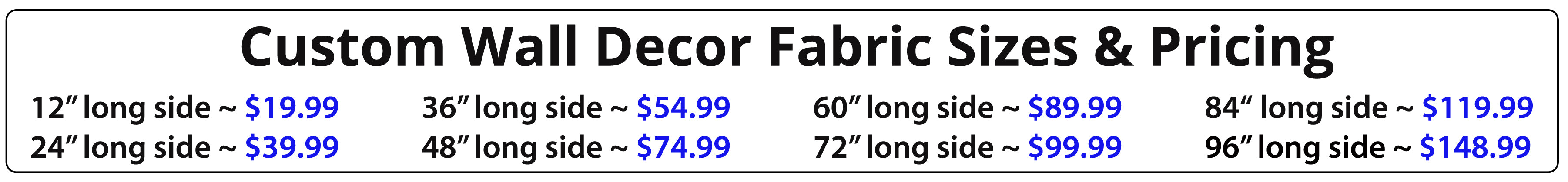 Wallhogs Custom Wall Decor Fabric Pricing