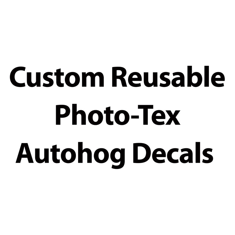 Custom Reusable Autohog Decals