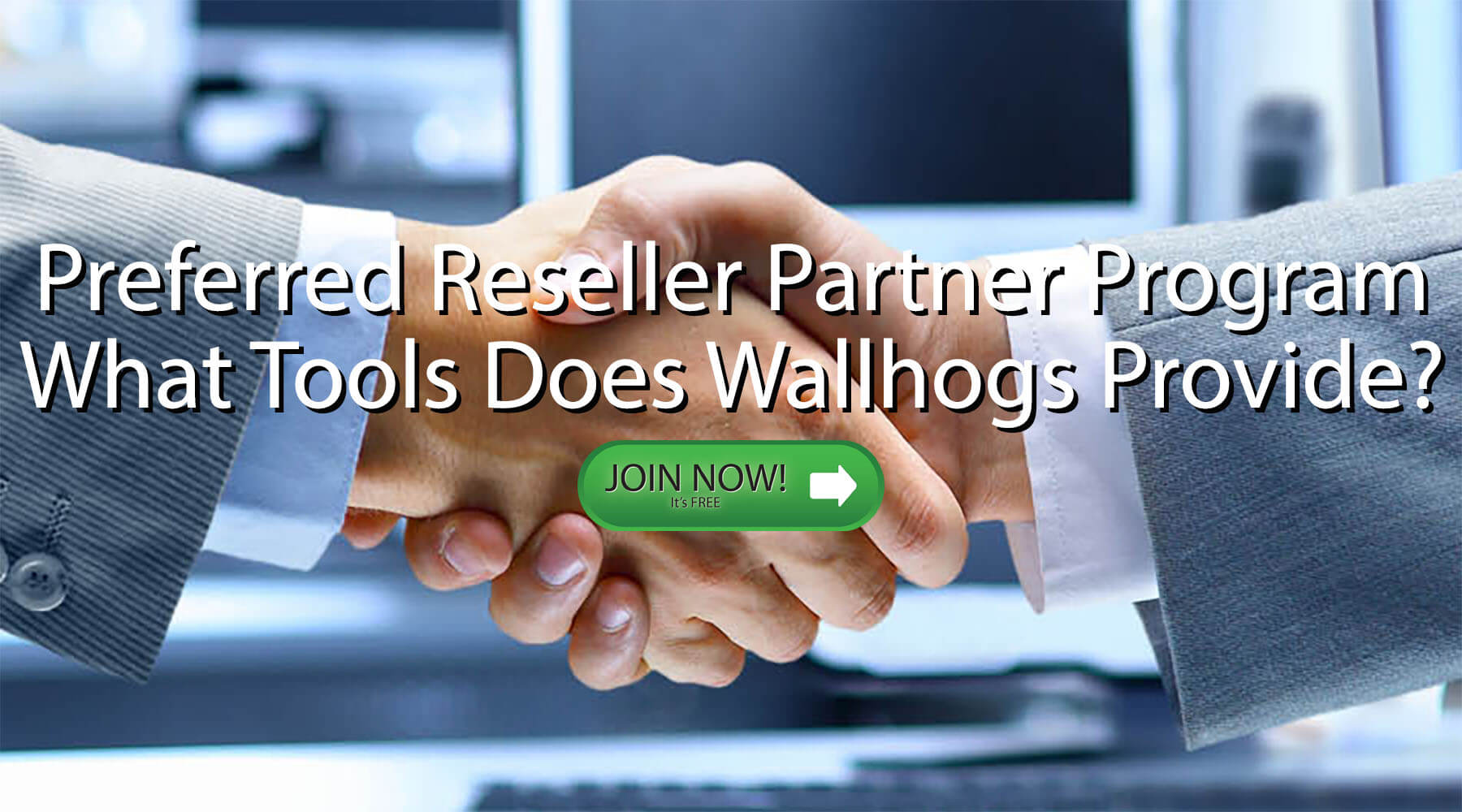 What Tools Are Available In the Wallhogs Preferred Reseller Partner Program Enrollment