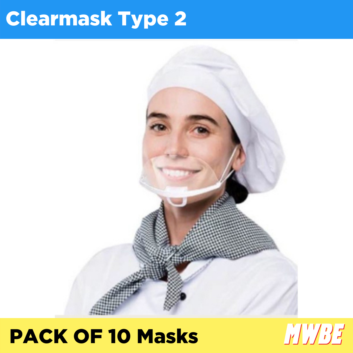MWBE - Clear Mask Type 2 - Pack of 10 (Listing ID: 4653900824645)
