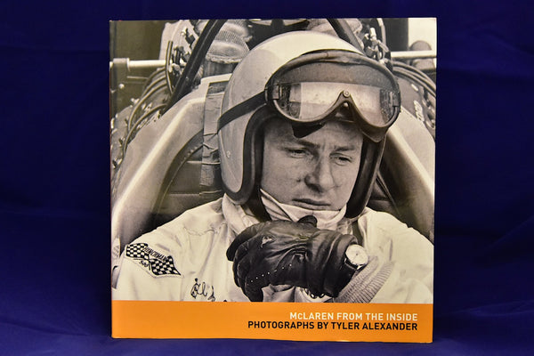 McLaren from the Inside: Photographs by Tyler Alexander Hardcover – July 12, 2013