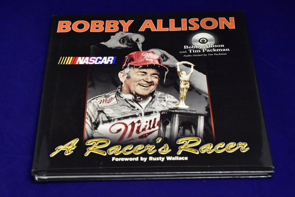 Bobby Allison: A Racer's Racer Hardcover – October 1, 2003