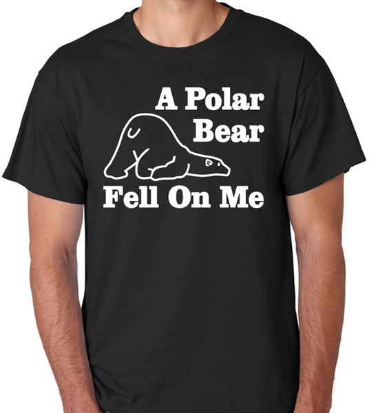 "Funny Roadhouse Movie Quote T-Shirt ""A Polar Bear Fell On Me"" - Badass Printing"