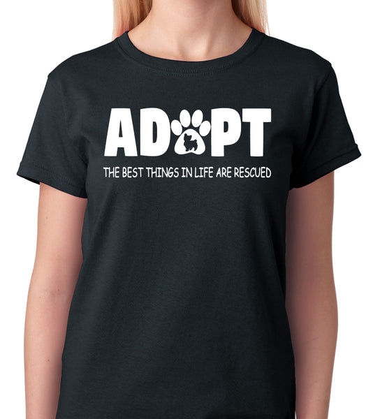"Pet Lovers T-Shirt ""ADOPT, The Best Things In Life Are Rescued"""