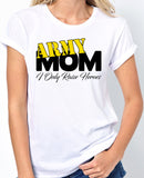 Army Mom, I Only Raise Heroes T-Shirt - Badass Printing