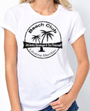 "Beach Shirt ""Beach Club, Lifetime Member, Alcoholic Beverages and Fun Required"" - Badass Printing"