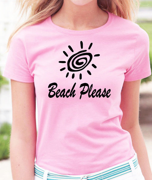 Beach Please T-Shirt - Badass Printing