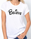 "Inspirational Quote T-Shirt ""Believe"" - Badass Printing"