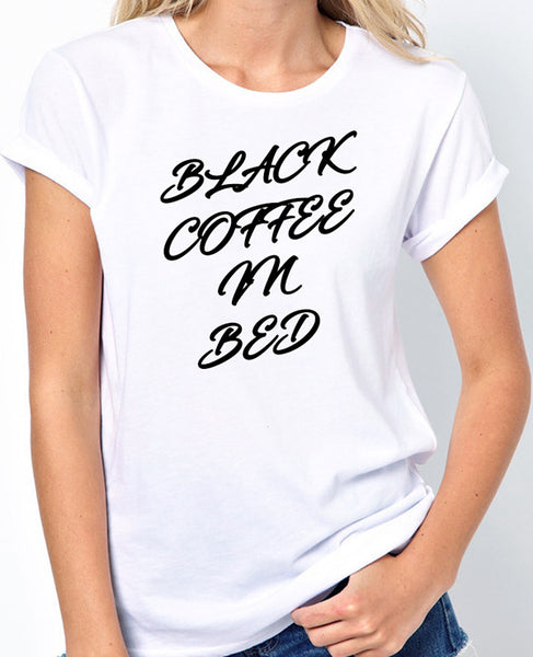 Black Coffee In Bed T-Shirt - Name That Tune Shirt - Badass Printing
