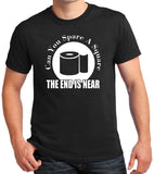 "Funny Toilet Paper T-Shirt ""Can You Spare A Square, The End Is Near"""
