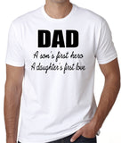 "Dad T-Shirt ""A son's first hero, A daughter's first love"" - Badass Printing"