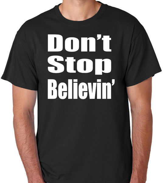 Don't Stop Believin Song Lyrics T-Shirt - Badass Printing