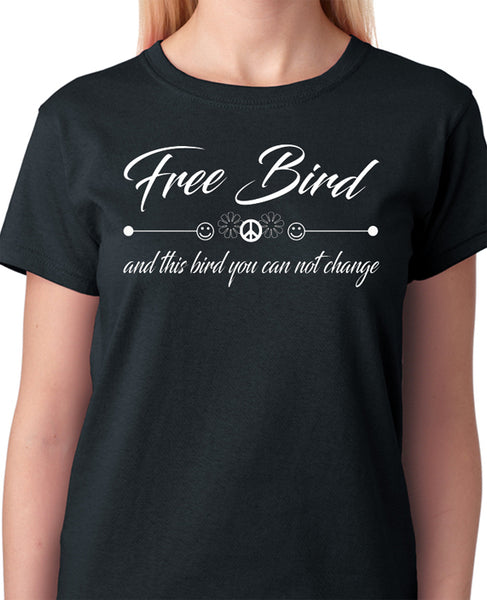 "Song Lyrics Quote T-Shirt ""Lynrd Skynrd - Free Bird, And This Bird You Can Not Change"" - Badass Printing"