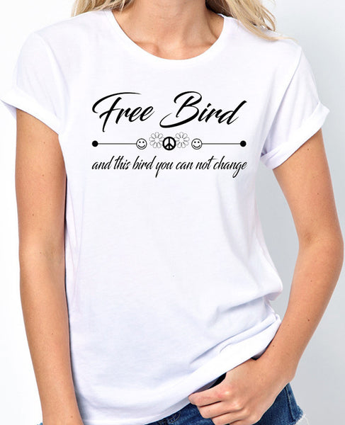 "Song Lyrics Quote T-Shirt ""Lynrd Skynrd - Free Bird, And This Bird You Can Not Change"""