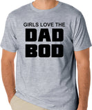 "Funny Dad T-Shirt ""Girls Love The Dad Bod"""