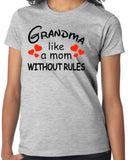 "Grandmother Shirt ""Grandma, like a mom Without Rules"" - Badass Printing"