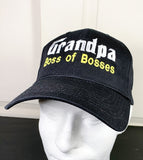Grandpa, Boss of Bosses Embroidered Baseball Cap
