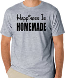 Inspirational Quote T-Shirt - Happiness Is Homemade, Family Values, Love, Marriage, Religion - Badass Printing