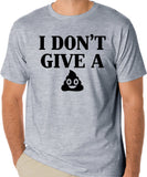 I Don't Give A Crap T-Shirt, Funny Poop Meme Shirt