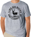 "Funny Hunters T-Shirt ""I Like Big Bucks And I Cannot Lie"" - Badass Printing"