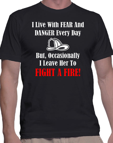 Firefighter T-Shirt, Fireman Quote, First Responder Shirt, Emergency Services, Heroes