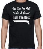 "Godfather Movie Quote T-Shirt ""I'm Not ""Like A Boss"", I Am The Boss!"" - Badass Printing"