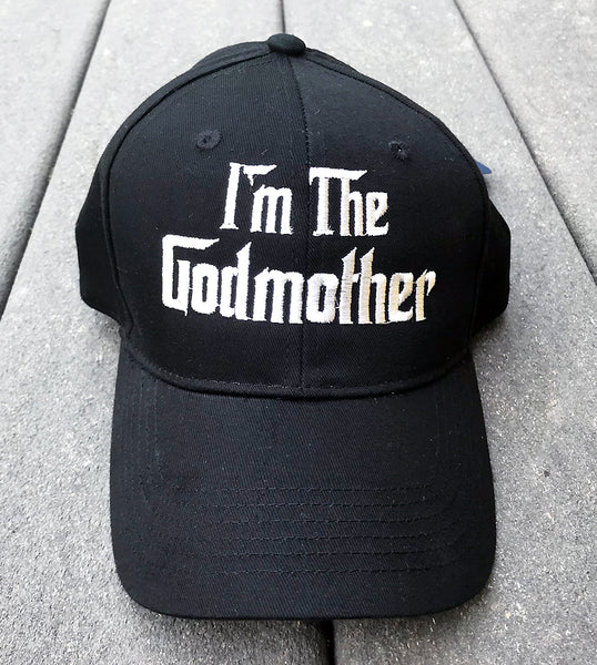 The Godmother Embroidered Baseball Cap - Badass Printing