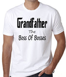 "The Grandfather Shirt ""Grandfather, The Boss Of Bosses"""