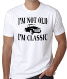 "Funny T-Shirt ""I'm not Old I'm Classic"""