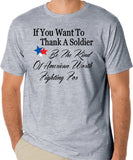 Patriotic T-Shirt, If You Want To Thank A Soldier Be The Kind Of American Worth Fighting For - Badass Printing