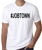 JOBTOWN T-Shirts, Working Structure Fire, Firefighters, The Big One