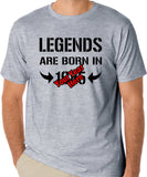 "Birthday T-Shirt (You Pick The Year) ""Legends Are Born In 1985"""