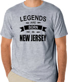 "New Jersey T-Shirt ""Legends Are Born In New Jersey"" - Badass Printing"