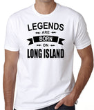 "Long Island Pride T-Shirt ""Legends Are Born On Long Island"" - Badass Printing"